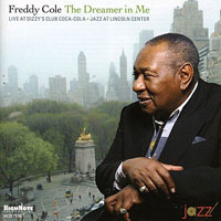 2008. Freddy Cole, The Dreamer in Me: Live at Dizzy's Club, HighNote