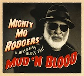 2013-14. Mud 'N Blood. A Mississippi Blues Tale, Dixiefrog