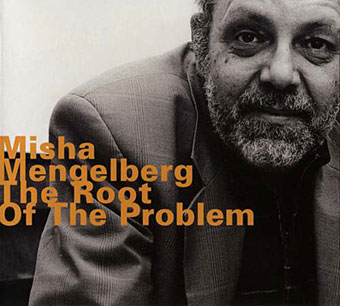 1997, Misha Mengelberg, The Root of the Problem, Hatology