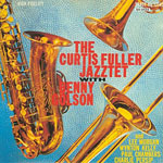 1959, The Curtis Fuller Jazztet with Benny Golson