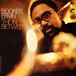 1968. Booker Ervin, The In-Between, Blue Note