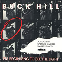 1991, Buck Hill, I'm Beginin' to See the Light