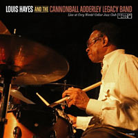 2013. Louis Hayes and the Cannonball Legacy Band: Live at Cory Wedds' Cellar Jazz Club