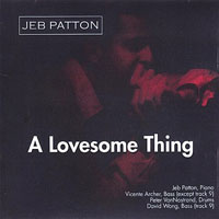 2003, A Lovesome Thing, Jeb Patton