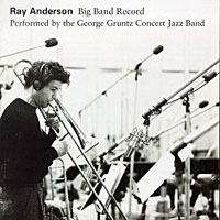 1994. Ray Anderson Big Band Record/the George Gruntz-CJB