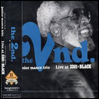 2004. Junior Mance, The 2nd: Live at 3361*Black, Tokuma