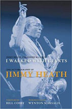Jimmy Heath, I Walked With Giants, Autobiography