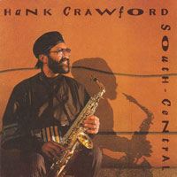 1990. Hank Crawford, South Central