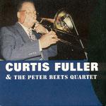 2011. Curtis Fuller & the Peter Beets Quartet, Live at Amersfoort Jazz Festival, Maxanter Records
