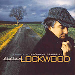 2000. Didier Lockwood, Tribute to Stéphane Grappelli