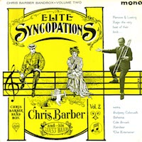 1960. Chris Barber and His Jazz Band, Chris Barber Bandbox vol.1 Elite Syncopations