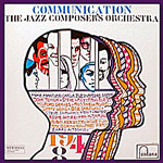 1968. Jazz Composer's Orchestra, Communication