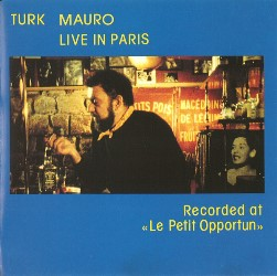 1987-Turk Mauro, Live in Paris