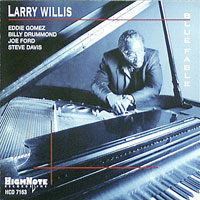 2006. Larry Willis, Blue Fable