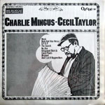 1965. Charlie Mingus-Cecil Taylor
