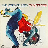 1970. Thad Jones-Mel Lewis Orchestra, Consummation