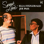 1983. Ella and Joe Pass, Speak Love