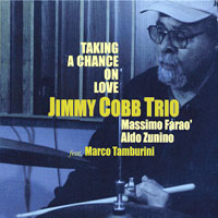 2001. Jimmy Cobb Trio, Taking a Chance on Love
