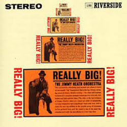 1960. Jimmy Heath, Really Big!, Riverside